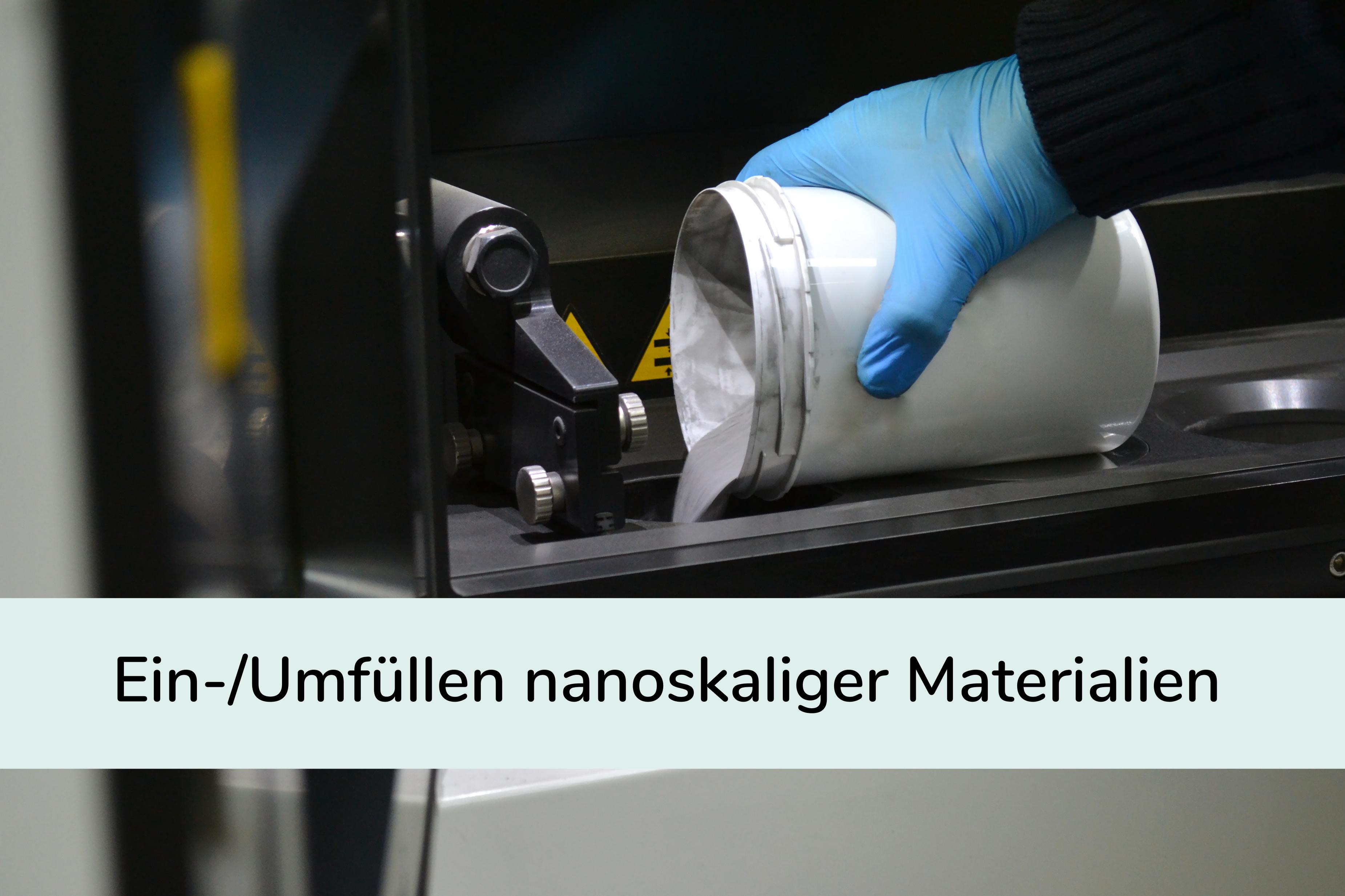 Ein-Umfüllen nanoskaliger Materialien