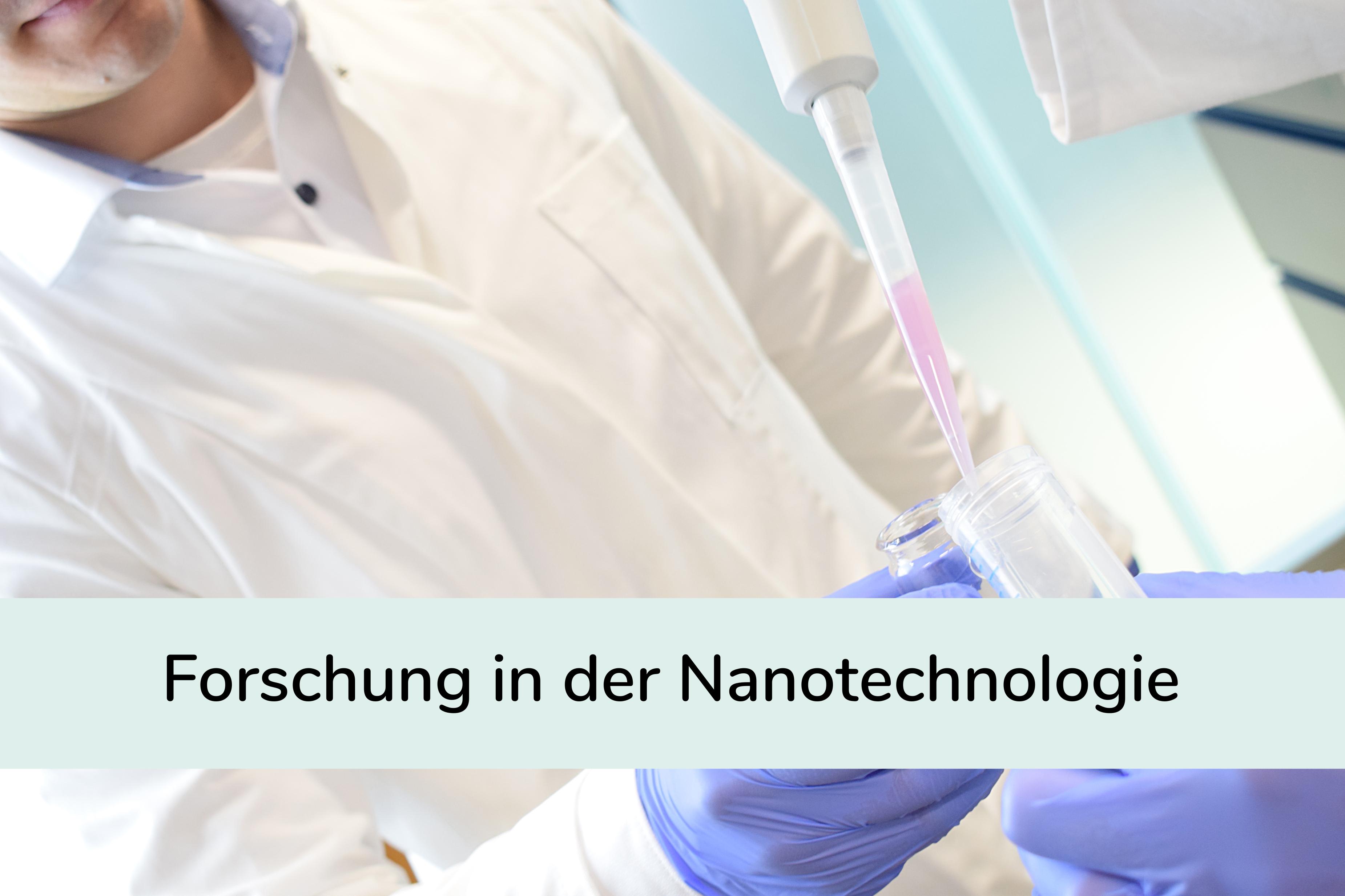 Forschung in der Nanotechnologie