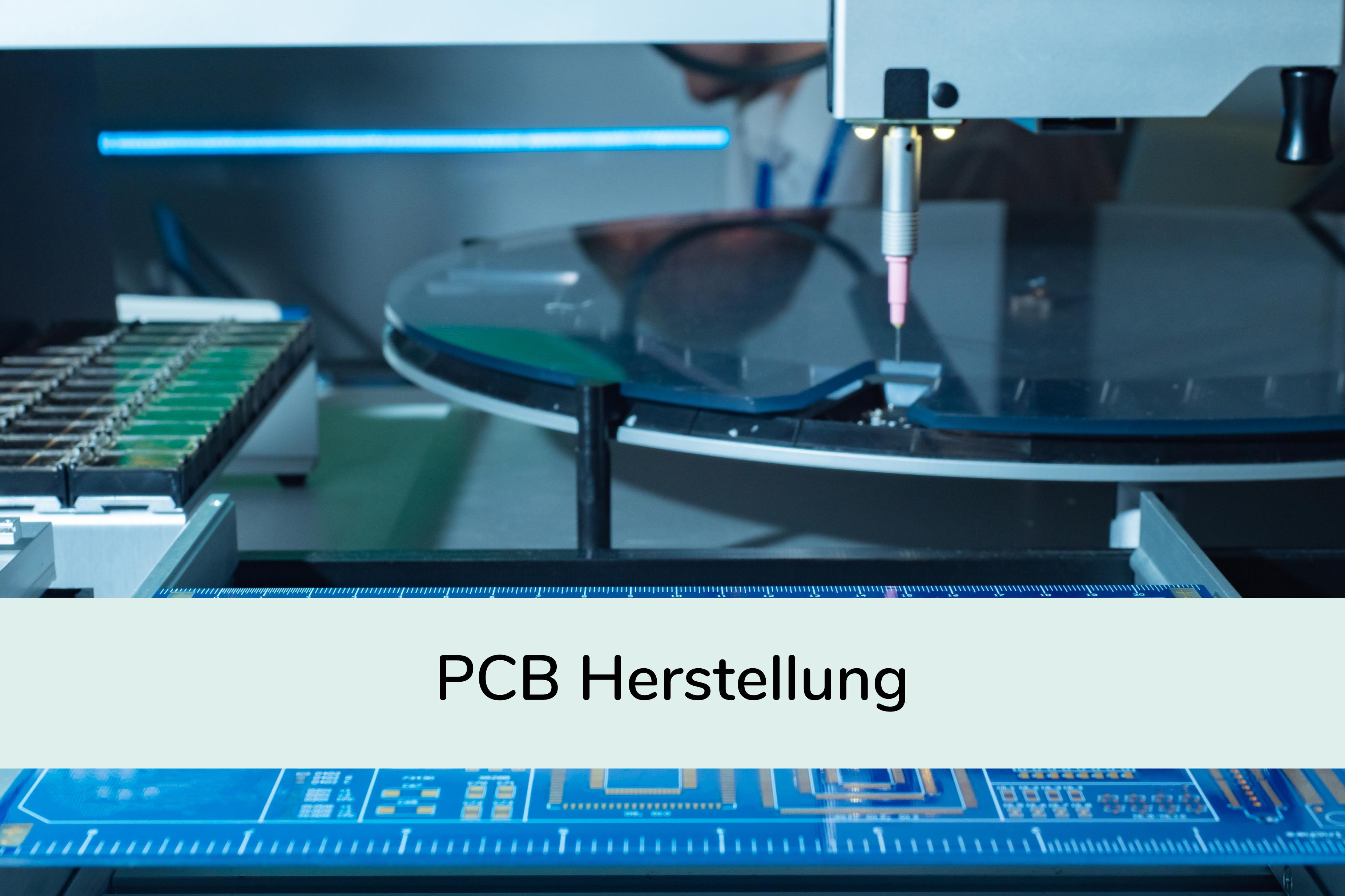PCB Herstellung